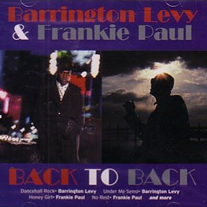 Barrington Levy & Frankie Paul - Back To Back