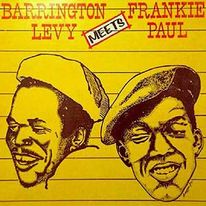Barrington Levy Meets Frankie Paul