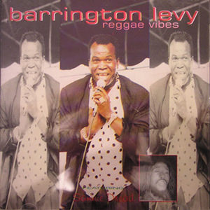 Barrington Levy & Sammy Dread - Reggae Vibes